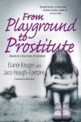 From playground to prostitute