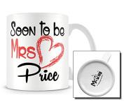STB_056 Soon To Be Mrs Price Mug
