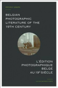 Belgian Photographic Literature of the 19th Century