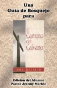Una Guia de Bosquejo Para El Camino del Calvario de Roy Hession  [Spanish]