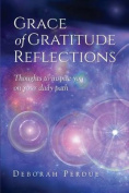 Grace of Gratitude Reflections