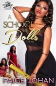 A School of Dolls