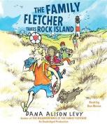 The Family Fletcher Takes Rock Island [Audio]