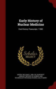 Early History of Nuclear Medicine