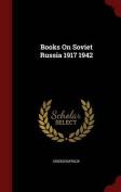 Books on Soviet Russia 1917 1942
