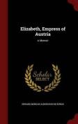 Elizabeth, Empress of Austria
