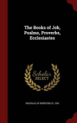 The Books of Job, Psalms, Proverbs, Ecclesiastes