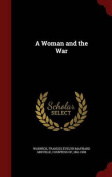 A Woman and the War