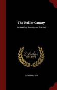 The Roller Canary