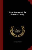 Short Account of the Grierson Family
