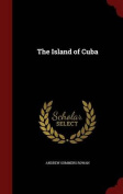 The Island of Cuba