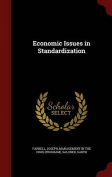 Economic Issues in Standardization
