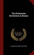 The Proletarian Revolution in Russia