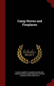 Camp Stoves and Fireplaces