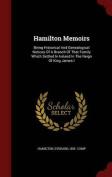 Hamilton Memoirs