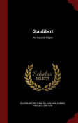 Gondibert: An Heroick Poem