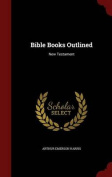 Bible Books Outlined