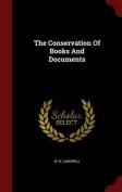 The Conservation of Books and Documents