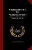 A Call from Death to Life
