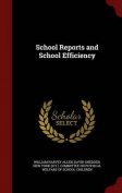 School Reports and School Efficiency