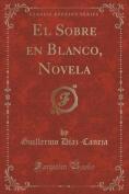 El Sobre En Blanco, Novela  [Spanish]