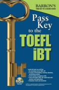 Pass Key to the TOEFL iBT [With MP3 Audio CD]