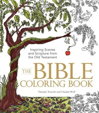 The Bible Colouring Book: Inspiring Scenes and Scripture from the Old Testament