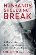 Husbands Should Not Break