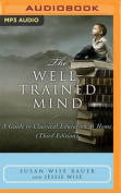 The Well-Trained Mind [Audio]