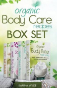 Organic Body Care Recipes Box Set