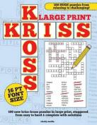 Large Print Kriss Kross Puzzles [Large Print]