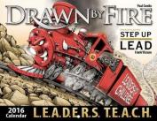 Drawn by Fire 2016 Calendar