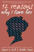 12 Reason Why I Love Her