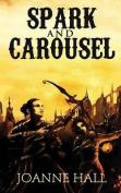 Spark & Carousel