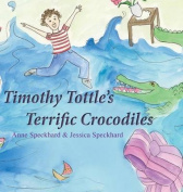 Timothy Tottle's Terrific Crocodiles