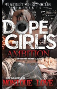 Dope Girl's Ambition