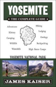 Yosemite: The Complete Guide