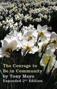 The Courage to Be in Community, 2nd Edition
