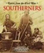 Voices From the Civil War - Southerners