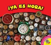 YA Es Hora! (Las Medidas) [Spanish]