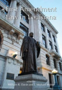 First Amendment Law in Louisiana