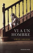 VI A un Hombre [Spanish]