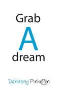 Grab a Dream