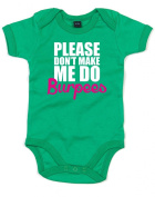 Please Don't Make Me Do Burpees, Printed Baby Grow