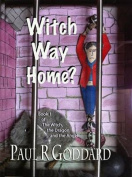 Witch Way Home: Book 1