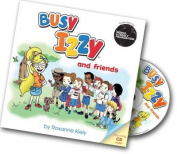 Busy Izzy and Friends
