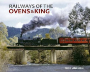 Railways of the Ovens & King