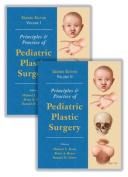 Principles and Practice of Pediatric Plastic Surgery