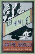 Let Him Lie