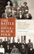 The Battle for the Souls of Black Folk